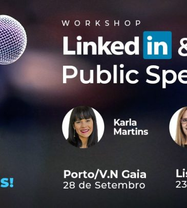 "WORKSHOP  ""Linked in & Public Speaking"" – 23 Novembro – Lisboa"